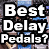 Best-Delay-Pedals-100x100