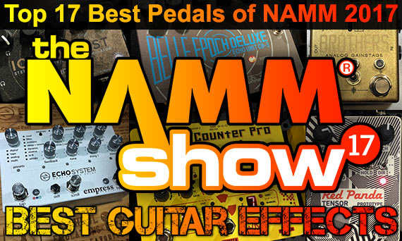 Best-New-Guitar-Effects-Pedals-Winter-NAMM-2017-21