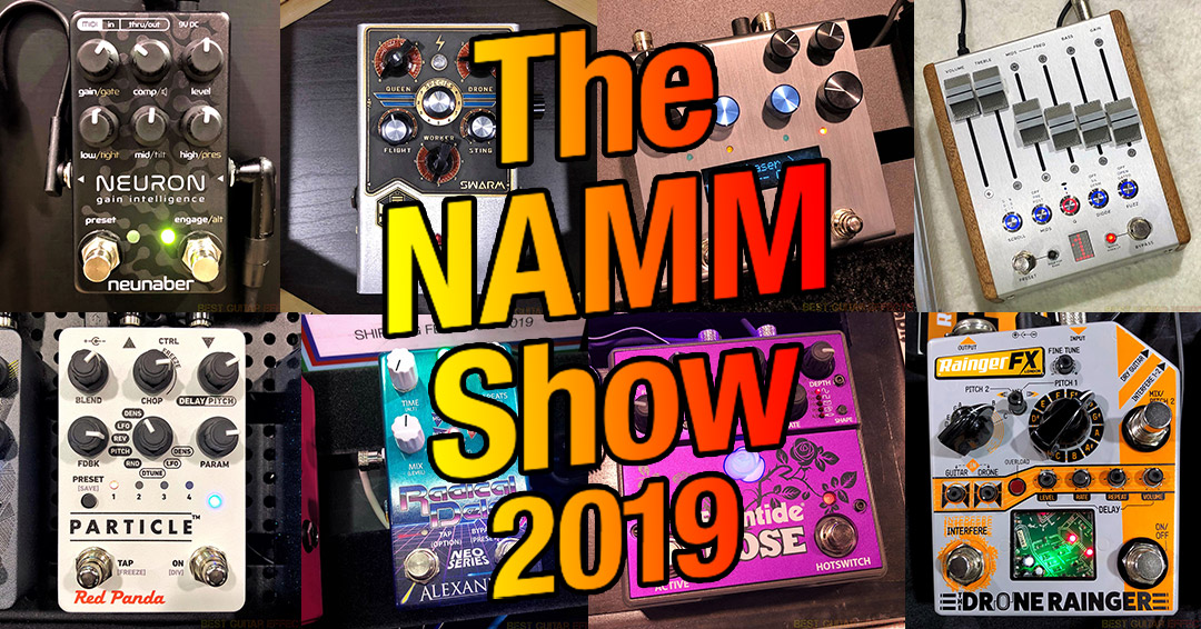 Best Pedal Switcher 2020 Top 22 Best Pedals of The NAMM Show 2019
