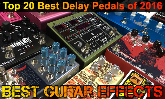 Top-20-Best-Delay-Pedals-of-2016