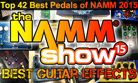 Top-Best-Guitar-Effects-Pedals-Winter-NAMM-2015-44